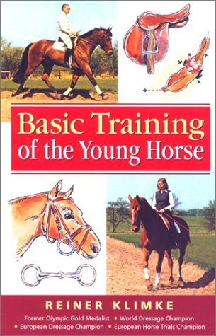 9781585741946: Basic Training of the Young Horse