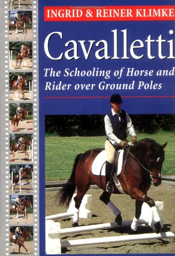 9781585741953: Cavalletti: The Schooling of Horse and Rider over Ground Poles