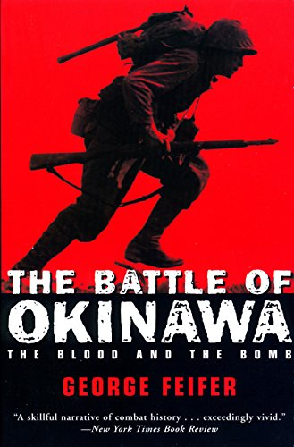 9781585742158: The Battle of Okinawa: The Blood and the Bomb