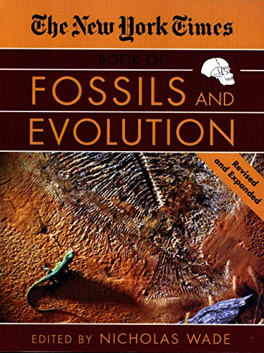 The New York Times Book of Fossils and Evolution: Wade, Nicholas (Designer)