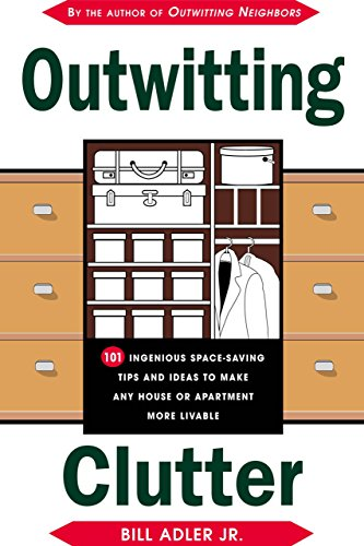 9781585742714: Outwitting Clutter: 101 Ingenious Space-Saving Tips and Ideas to Make Any House or Apartment More Livable