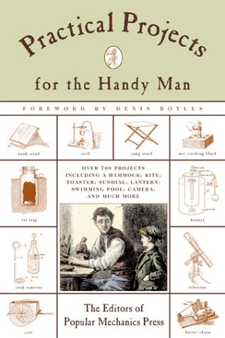 9781585742769: Practical Projects for the Handy Man (Popular Mechanics)