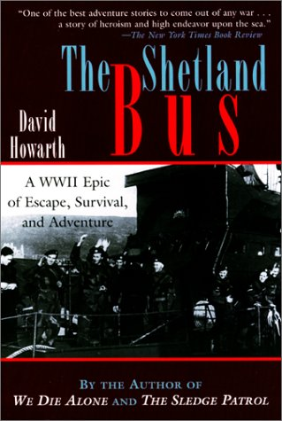 9781585742882: The Shetland Bus: A WWII Epic of Escape, Survival and Adventure