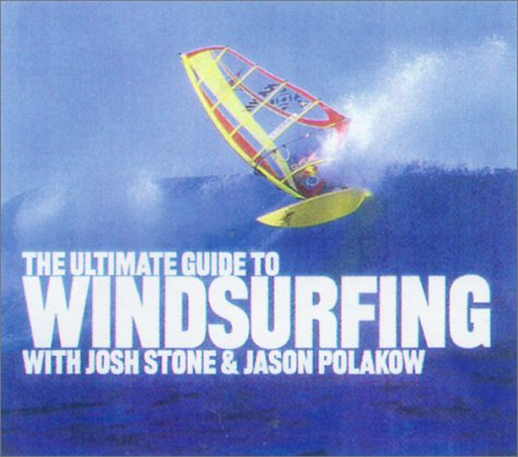 9781585743056: Ultimate Guide to Windsurfing