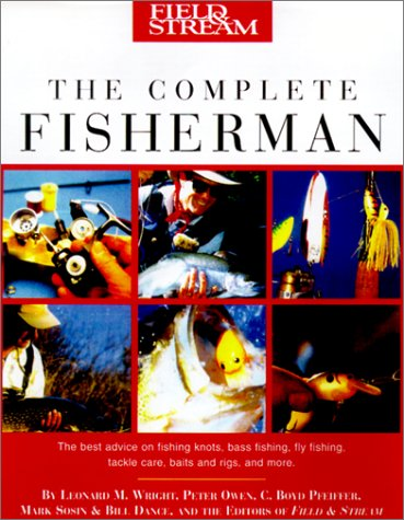 Field & Stream The Complete Fisherman: Wright Jr, Leonard