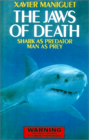 9781585743193: The Jaws of Death: Sharks as Predator, Man as Prey