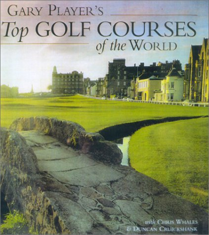 Gary Player's Top Golf Courses of the World (1585743208) by Gary Player