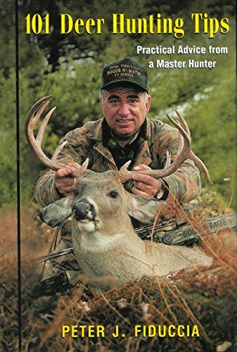 9781585743353: 101 Deer Hunting Tips: Practical Advice from a Master Hunter