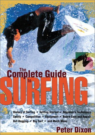 The Complete Guide to Surfing