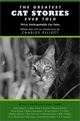 9781585743650: The Greatest Cat Stories Ever Told: Thirty Unforgettable Cat Tales