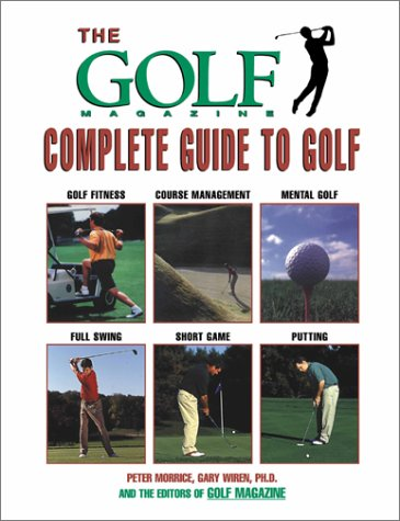 9781585745104: The Golf Magazine Complete Guide to Golf