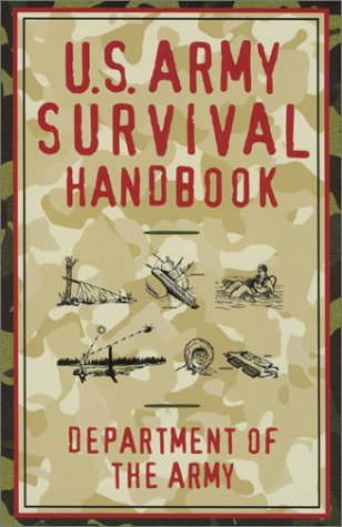 9781585745562: U.S.Army Survival Handbook
