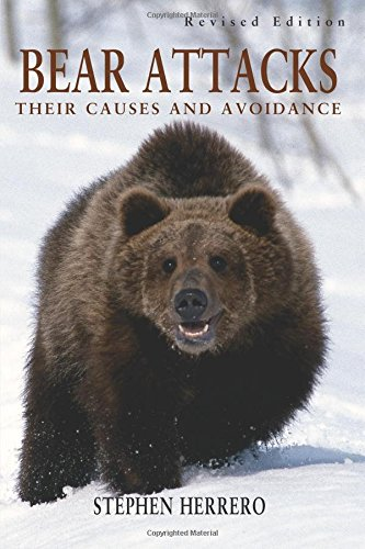 9781585745579: Bear Attacks: Their Causes and Avoidance