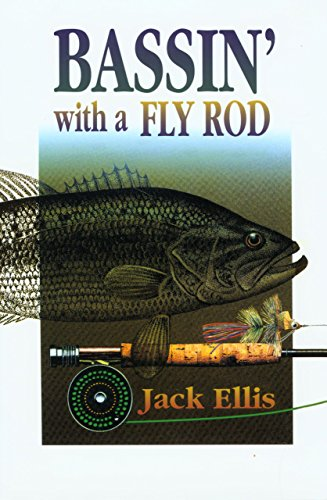 9781585745838: Bassin' with a Fly Rod