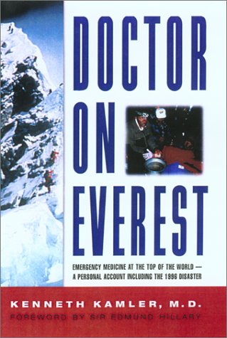 9781585745999: Doctor on Everest: Emergency Medicine at the Top of the World - A Personal Account of the 1996 Disaster