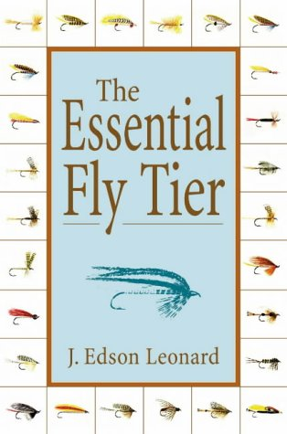 9781585746163: The Essential Fly Tier