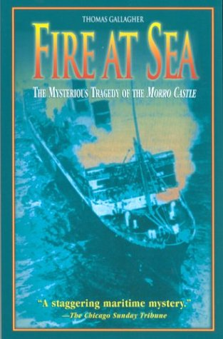 9781585746248: Fire at Sea: The Mysterious Tragedy of the Morro Castle
