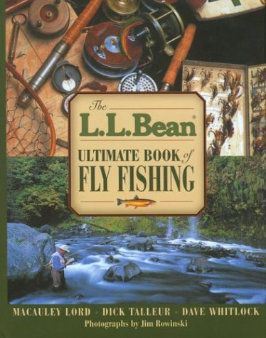 Ultimate Book of Fly Fishing: Bean L. L.