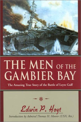 9781585746439: The Men of the Gambier Bay: The Amazing True Story of the Battle of Leyte Gulf
