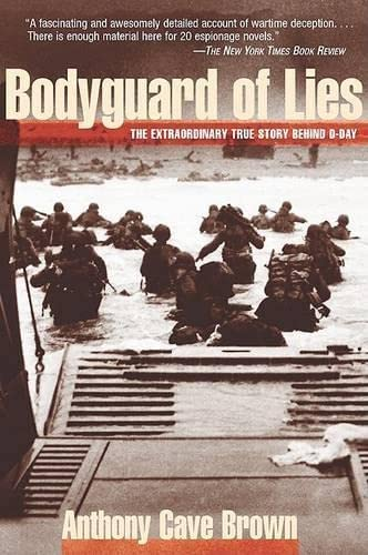 9781585746927: Bodyguard of Lies: The Extraordinary True Story Behind D-Day