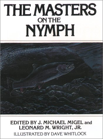 9781585747047: The Masters on the Nymph