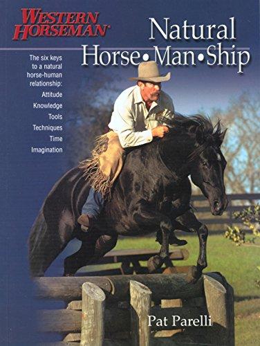 9781585747122: Natural Horse-Man-Ship: Six Keys to a Natural Horse-Human Relationship (A Western Horseman Book)