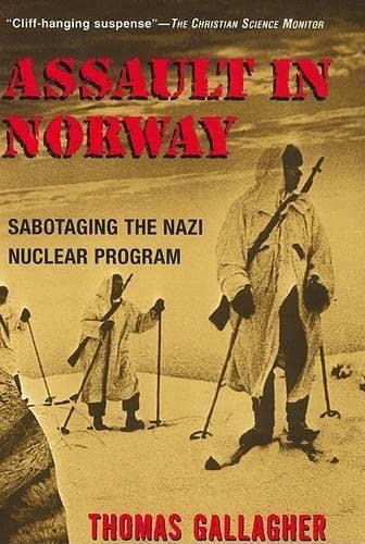 9781585747504: Assault in Norway: Sabotaging the Nazi Nuclear Program