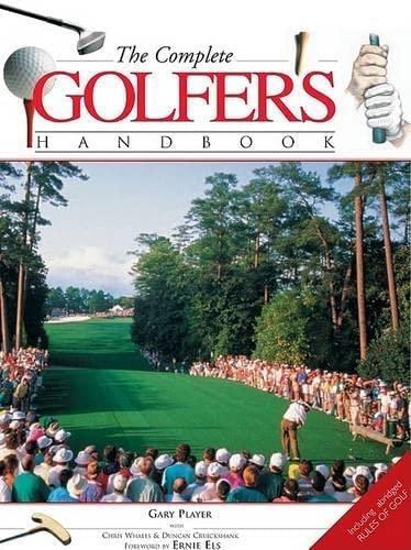 The Complete Golfer's Handbook: Gary Player