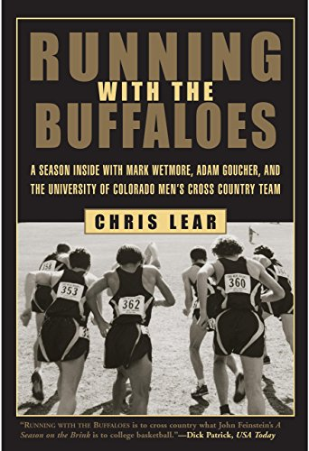 9781585748044: Running with the Buffaloes: A Season Inside with Mark Wetmore, Adam Goucher, and the University of Colorado Men's Cross-Country Team
