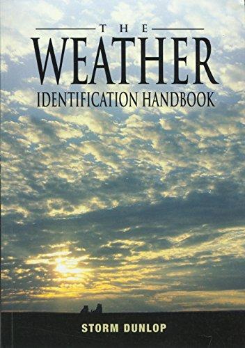 The Weather Identification Handbook: Storm Dunlop,