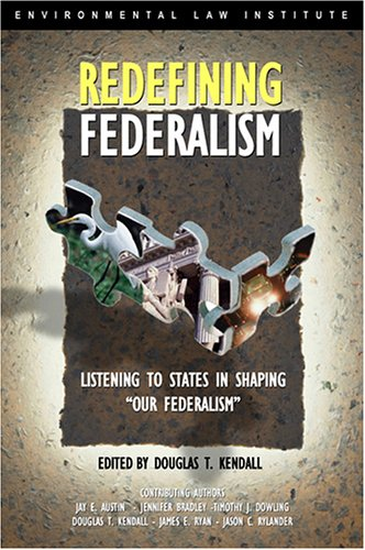 9781585760862: Redefining Federalism: Listening to the States in Shaping Our Federalism