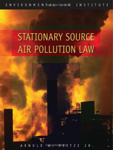 9781585760916: Stationary Source Air Pollution Law (Environmental Law Institute)