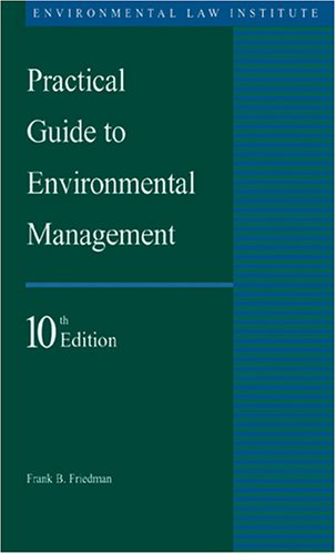 9781585760978: Practical Guide to Environmental Management, 10th edition (Environmental Law Institute)