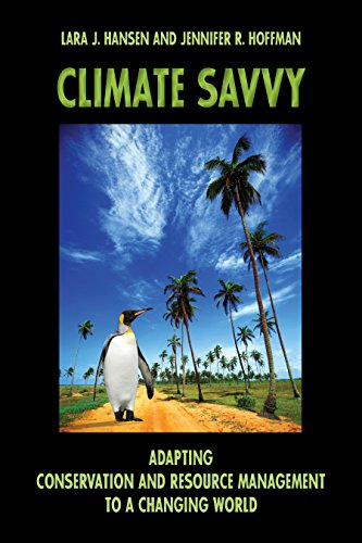9781585766864: Climate Savvy: Adapting Conservation and Resource Management to a Changing World