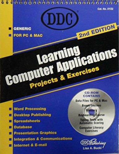 Learning Computer Applications: Projects & Exercises: Bucki, Lisa A.