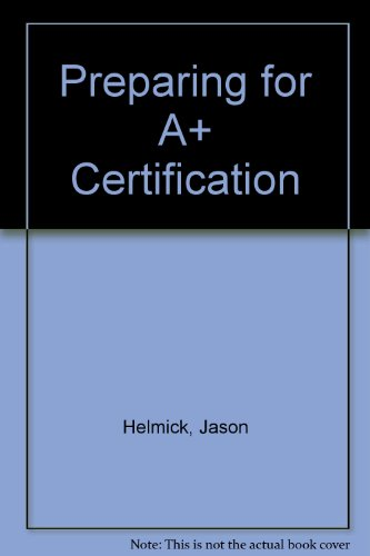 9781585771844: Preparing for A+ Certification
