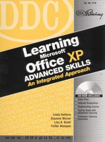 9781585772131: Learning Microsoft Office XP Advanced Skills: An Integrated Approach