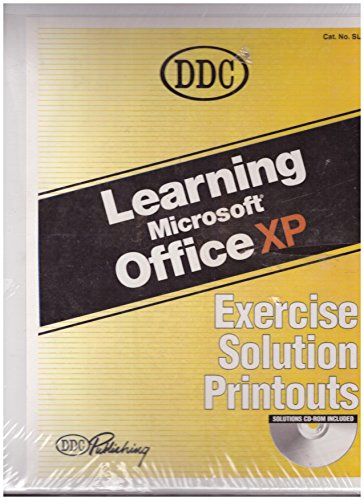 Learning Microsoft XP Exercise Solution Printouts With CD-ROM (2002 Copyright): DDC Publishing ...