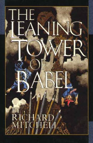 The Leaning Tower of Babel (1585790036) by Mitchell, Richard