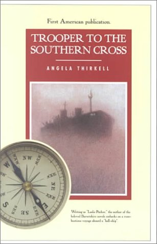 Trooper to the Southern Cross: Thirkell, Angela Mackail