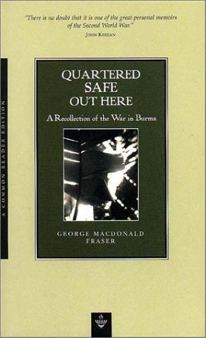 9781585790241: Quartered Safe Out Here: A Recollection of the War in Burma