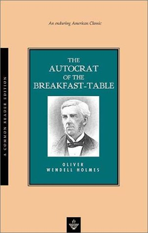 9781585790357: The Autocrat of the Breakfast-Table