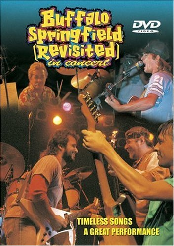 9781585800766: Buffalo Springfield Revisited - In Concert