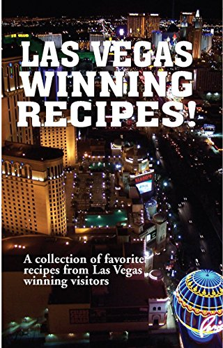 9781585810208: Las Vegas Winning Recipes!: A Collection of Favorite Recipes from Las Vegas Winning Visitors
