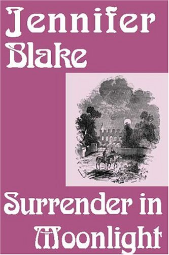 Surrender in Moonlight (1585861677) by Jennifer Blake