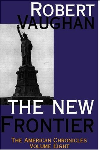 9781585866588: The New Frontier (American Chronicles)