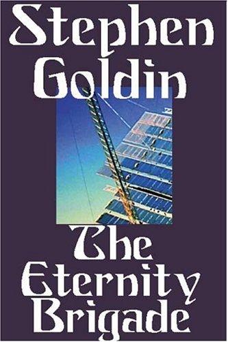 9781585866748: The Eternity Brigade