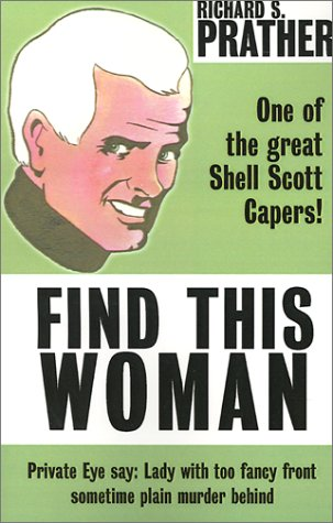 Find This Woman (1585867411) by Richard S. Prather