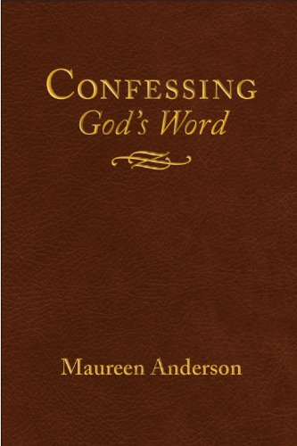 Confessing God's Word: Maureen Anderson