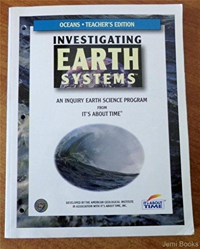 9781585910878: Investigating Oceans (Investigating Earth Systems An Inquiry Earth Science Program From It's About T